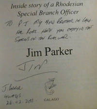 Assignment Selous Scouts: Inside Story of a Rhodesian Special Branch Officer by  Jim Parker - Paperback - Signed First Edition - 2006 - from Chapter 1 Books (SKU: 84iz)