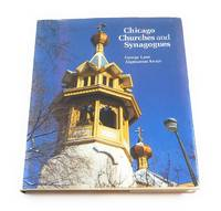 Chicago Churches and Synagogues: An Architectural Pilgrimage by George A. Lane - Hardcover - 1982-09-01 - from Third Person Books (SKU: B9CCAS)