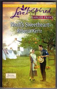 image of Noah's Sweetheart (Love Inspired LP\Lancaster County Weddin) Large Print