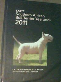 SABTC : South African Bull Terrier Yearbook 2011