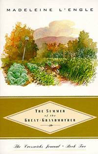 The Summer of the Great Grandmother Crosswicks Journal