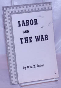 image of Labor and the war