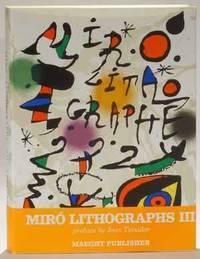 Joan Miro Lithographs Volume III 1969 - 1972