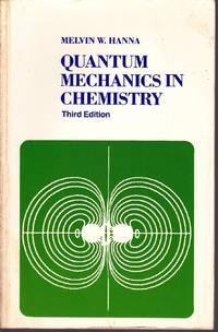 Quantum Mechanics in Chemistry.