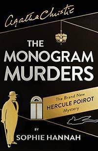The Monogram Murders (Hercule Poirot Mystery 1)