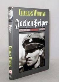 Jochen Peiper. Battle Commander SS Leibstandarte Adolf Hitler by Whiting, Charles - 1999