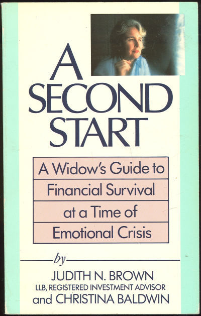 Image for SECOND START A Widow's Guide to Financial Survival At a Time of Emotional Crisis