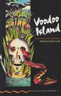 Voodoo Island [Oxford Bookworms 2]