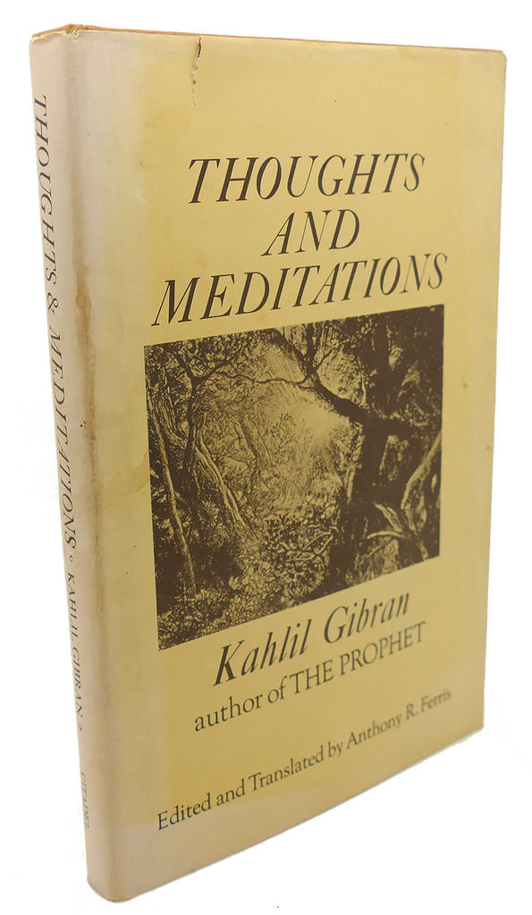 thoughts and meditations by kahlil gibran   fourth edition