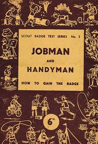 Jobman and Handyman. Scout Badge Test Series No. 3