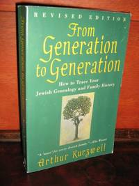 From Generation to Generation, Revised Ed. by  Arthur Kurzweil - Paperback - Later Printing, Revised - 1994 - from Brass DolphinBooks and Biblio.com