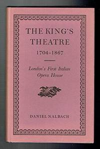image of King's Theatre, 1704-1867: London's First Italian Opera House