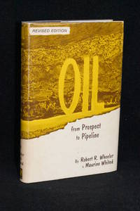 image of Oil; From Prospect to Pipeline (Revised Edition)