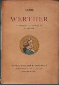 Werther. Introduction d'Edmond Pilon. Illustrations en couleurs de A. Calbet)