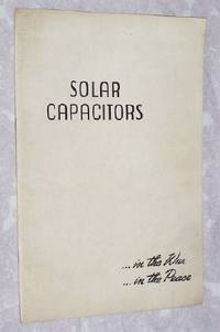 Solar Capacitors, In the War, In the Peace by Solar Manufacturing Corporation - Paperback - First Edition - from Bruce McLeod and Biblio.com