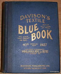 Davison's Textile Blue Book Mills in United States and Canada with Textile Supply Directory...