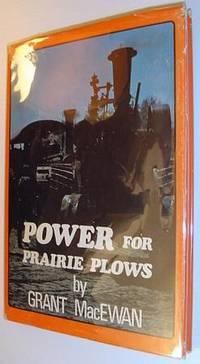 image of Power for prairie plows, (Prairie books series)