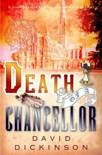 Death of a Chancellor (Lord Francis Powerscourt Mystery)