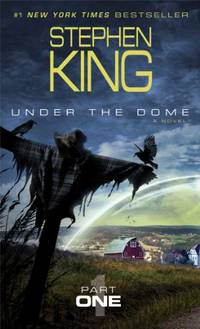 Under the Dome, Part 1 by  Stephen King - Paperback - from World of Books Ltd and Biblio.com