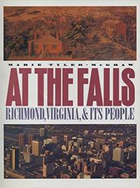 At the Falls: Richmond, Virginia, and Its People