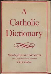A Catholic Dictionary (The Catholic Encyclopaedic Dictionary)