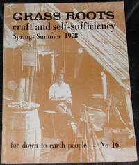 image of Grass Roots.  Craft and Self-Sufficiency for Down to Earth People. No. 16, Spring-Summer, 1978