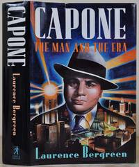 image of CAPONE: The Man and the Era. Signed by Laurence Bergreen.
