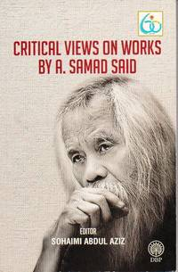 Critical Views on Works of A Samad Said