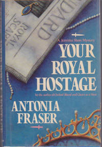Your Royal Hostage : A Jemima Shore Mystery