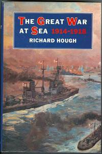 image of THE GREAT WAR AT SEA, 1914-1918.