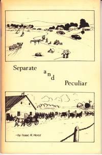 Separate and Peculiar