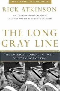 The Long Gray Line : The American Journey of West Point's Class of 1966
