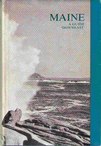 Maine  A Guide Downeast