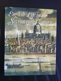 English Life in the Seventeenth Century (English Heritage)
