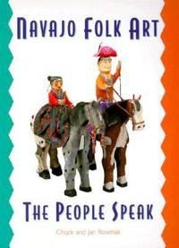 Navajo Folk Art : The People Speak