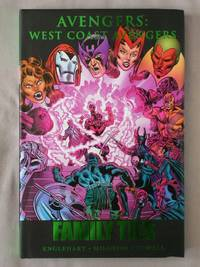 West Coast Avengers: Family Ties (Premiere Edition)