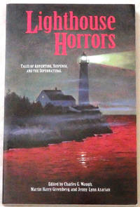 Lighthouse Horrors: Tales of Adventure, Suspense, and the Supernatural