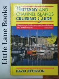 Brittany and the Channel Islands Cruising Guide