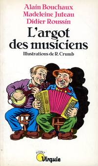 L'ARGOT DES MUSICIENS (French Edition)