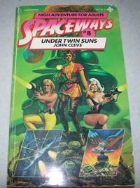 Spaceways #8: Under Twin Suns