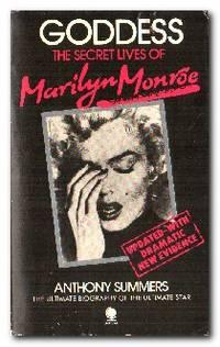 Goddess The Secret Lives of Marilyn Monroe