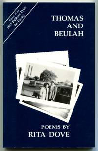 THOMAS AND BEULAH by  Rita Dove - Signed First Edition - 1986 - from Quill & Brush (SKU: 47664)