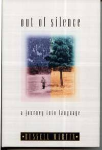 Out of Silence: A Journey Into Language