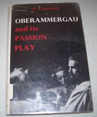Oberammergau and Its Passion Play