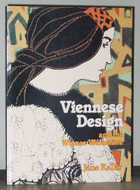 Viennese Design and the Wiener Werkstätte by  Jane Kallir - Paperback - 1986 - from Exquisite Corpse, Booksellers (SKU: 013371)