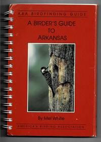 A Birder's guide to Arkansas