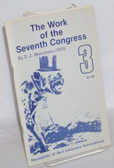 New York: Serve the People Press, . 65p., wraps, reprint of 1935 edition. Documents of the Communist...