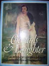 Cocktails & Laughter :The Albums of Loelia Lindsay