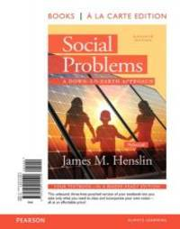 image of Social Problems: A Down to Earth Approach, Books a la Carte (11th Edition)