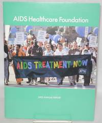 AIDS Healthcare Foundation: 2002 annual report